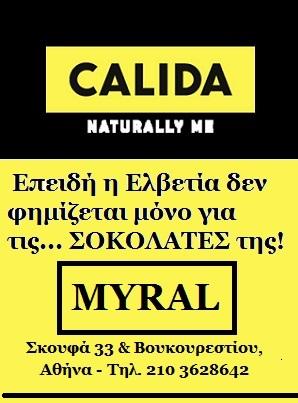 CALIDA-MYRAL