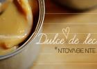 Καραμέλα Γάλακτος (Dulce De Leche), από τη Μαριλού Παντάκη και το madameginger.com!