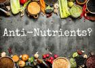 Τα αντιθρεπτικά συστατικά των τροφίμων,  από τον Νίκο Κατσαρό, Π.Πρόεδρο Ενωσης Ελλήνων Χημικών Π.Διευθυντή Ερευνών ΕΚΕΦΕ ΔΗΜΟΚΡΙΤΟΣ.!